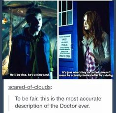 Most accurate description of the entirety of Doctor Who.