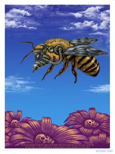 "Emek, Bee, 8 Color Silkscreen on Living Tree Recycled/Hemp paper blend, 18 x 24"", Signed and numbered edition of 150. $150USD + shipping."