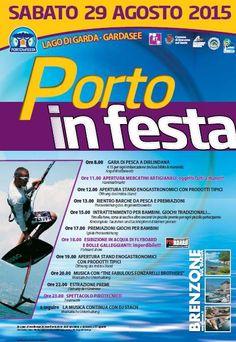 Sabato 29 agosto 2015 è tempo di Porto in Festa a Brenzone sul Garda @gardaconcierge