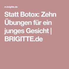 Statt Botox: Zehn Übungen für ein junges Gesicht | BRIGITTE.de