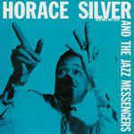 Horace Silver And The Jazz Messengers* - Horace Silver And The Jazz Messengers (Vinyl, LP) at Discogs