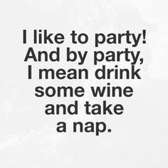 Drink Wine Day, Wine Drinks, Wine Jokes, Wine Funnies, Funny Wine, Wine Mom, Wine Signs, Coffee Wine, Drinking Quotes