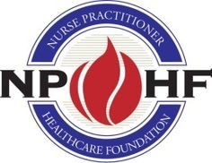 The Nurse Practitioner Healthcare Foundation  was established in 2006 by a volunteer founding board of Nurse Practitioner leaders and corporate professionals as independent and philanthropic.