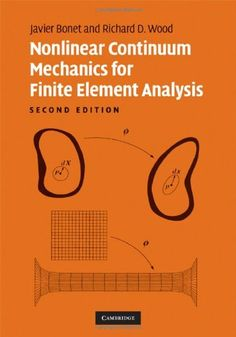 Download free Nonlinear Continuum Mechanics for Finite Element Analysis pdf