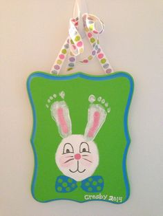 diy Easter baby pictures  | Easter Bunny plaque with baby's footprints. Crosby's first Easter! # ...