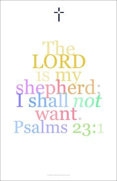 "Bible Art Poster 25, Psalm 23:1, ""The Lord is my shepherd I shall not want..."""
