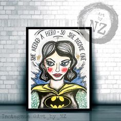 Strong Woman Art Print // Feminist Quote Gift // Girl Super Hero. My limited edition Strong Woman Art Prints are available in the following sizes: Postcard A6 4 x 5.8 Inches. A4 8.2 x 11.6 Inches. A3 11.6 x 16.5 Inches. This print features a tattooed Super hero girl. Prints come unframed.
