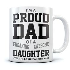 Details about Proud Dad Of A Freaking Awesome Daughter Funny Gift for Dads Ceramic Coffee Mug - Diy gift For Kids Ideen Bday Gifts For Him, Diy Gifts For Dad, Funny Gifts For Dad, Diy Father's Day Gifts, Unique Birthday Gifts, Father's Day Diy, Gifts For Father, Dad Gifts, Birthday Presents