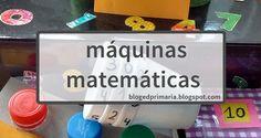 Máquinas matemáticas: vasos de valor posicional, cajita del 10, máquina de las sumas, máquina de las restas, cálculos y resultados. Blog, Vases, Math Games, Describing Characters, Math Class, Blogging