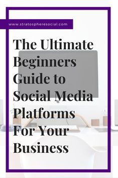 The ultimate beginners guide to social media platforms you need for your business or brand.  Social media can be a challenge if you don't understand where your target market is or the differences between all the platforms.  Here are some tips and tricks t
