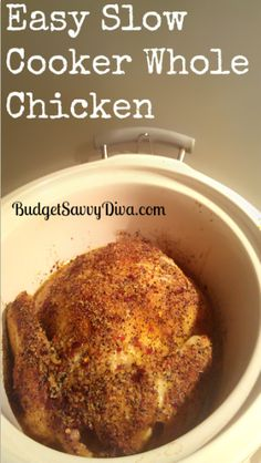 Easy Slow Cooker Whole Chicken Recipe  •2 teaspoons salt   •1 teaspoons paprika   •½ teaspoon cayenne pepper   •1 teaspoon garlic powder   •1 teaspoon dried onion   •1½ teaspoon black pepper   •1 teaspoon chili flakes   •1 roasting chicken   •Olive oil