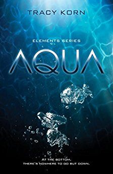 AQUA (The Elements Series Book 1) by [Korn, Tracy] [Great combination of color, photography, and type]