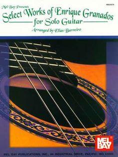Select Works of Enrique Granados for Solo Guitar (Book)