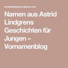 Namen aus Astrid Lindgrens Geschichten für Jungen – Vornamenblog