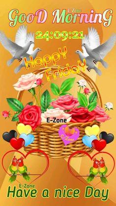 Good Morning Friday, Good Morning Greetings, Sunday, Good Morning Beautiful Images, Good Day, Beautiful Flowers, Mornings, Happy, Gud Morning Images