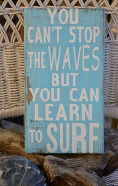 Beach Decor, Beach Theme, Surfing Decor You Cant Stop The Waves But You Can Learn To Surf, OBX Reclaimed Beach Wood via Etsy