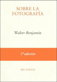 Sobre la Fotografía Walter Benjamin