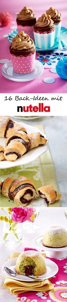Nutella verfeinert Kuchen, Brownies und Cupcakes. Hier kommen 16 LECKERE REZEPTE zum Nachbacken >>>