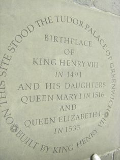 the site of the palace of placentia at greenwich Elizabeth Of York, King Henry Viii, Queen, Tudor, Palace, England, London, Garden, Travel