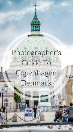 Photographer's guide to Copenhagen Denmark. There are many photogenic places to visit in the city but these are the most photogenic places in Copenhagen that we could find on our recent 3 day visit during our 2 month trip through Europe. Click to read the full travel blog post at http://www.divergenttravelers.com/best-photo-spots-in-copenhagen/