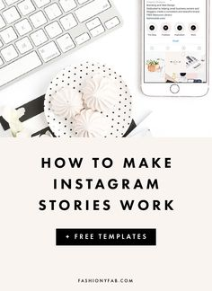 How to Make Instagram Stories Work for Your Brand