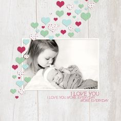 I Love You More Everyday layout by Janet Scott | Pixel Scrapper digital scrapbooking