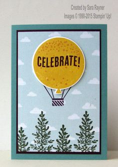 Celebrate today in the cloudy treetops card, using supplies from Stampin' Up! www.craftingandstamping.com #stampinup