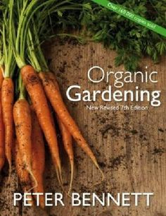 Organic Gardening, now in its seventh edition, is the accep… – Best Garden images in 2019 Organic Market, Veggie Patch, Gardening Books, Organic Gardening Tips, Garden Images, Ornamental Plants, Garden Soil, Companion Planting, Fruit Trees