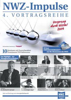 Die Seminarreihe der Nordwest Zeitung in Zusammenarbeit mit SPRECHERHAUS® lädt auch in 2014 erneut prominente TOP Referenten nach Oldenburg ein, um Ihnen das Wissen der Besten zu bieten und Ihren Vorsprung durch Wissen zu sichern.