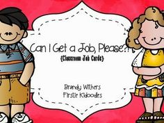 Classroom Job Cards in my store for $3.00. Start planning for next year.  Firstie Kidoodles