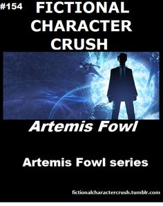 Artemis Fowl Fictional Character Crush; Although in my world he was more like #1. :P