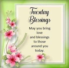 Tuesday Blessings..Good Morning