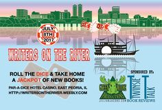 Join us on July 8th, 2017 for Writers On The River!
