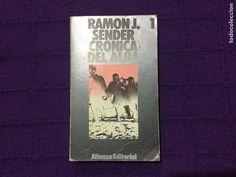 Crónica del alba 1 - 316 - Ramón J. Sender - Alianza Editorial - Foto 1