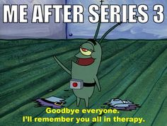 as soon as Sherlock season 3 comes out and finishes, yeah... this'll be me. Actually, this is kind of me after the season finale of any good show.