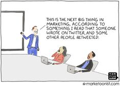 The Next Big Thing in Marketing cartoon | Marketoonist | Tom Fishburne
