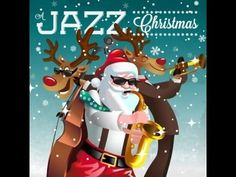 ▶ A Jazz Christmas 2013 Full Album - YouTube