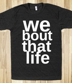 we bout that life $28.99