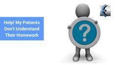 #MMTTV Q&A: Help! My Patients Dont Understand Their Homework