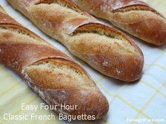 Classic Four Hour Parisian Daily Baguettes, an easy French bread recipe that's perfect for beginning bread bakers — from Farmgirl Fare