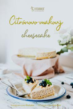 Aj ty miluješ kombináciu osviežujúceho citróna a chrumkavého maku? Potom vyskúšaj tento famózny cheesecake. Camembert Cheese, Dairy, Fit, Lemon