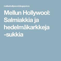 Mellun Hollywool: Salmiakkia ja hedelmäkarkkeja -sukkia