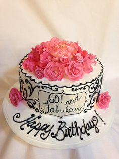 "60th birthday cake ""Sixty and stunning"""