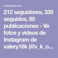 212 seguidores, 335 seguidos, 85 publicaciones - Ve fotos y videos de Instagram de valery16k (@v_k_o16) Instagram, Followers, Bathroom Fixtures
