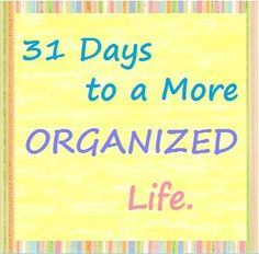 The Sweet Life: 31 Day Challenge