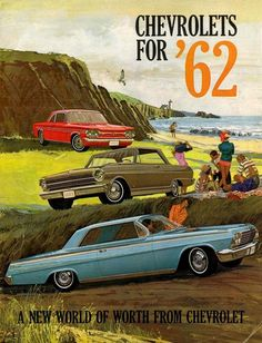1962 Chevrolet ad, showing the Corvair, Chevy II, and Impala 2-door coupe