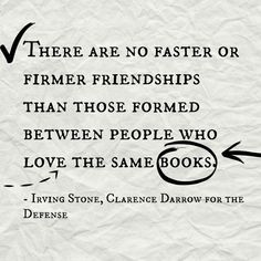 Clarence Darrow for the Defense, Irving Stone   15 Book Quotes That Perfectly Describe Friendship