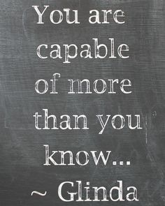 Wizard of Oz Printable - You Are Capable Of More Than You Know