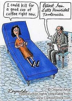 Therapist humor- and we need a sense of humour today! Coffee Talk, Coffee Is Life, I Love Coffee, My Coffee, Coffee Break, Cappuccino Coffee, Coffee Shop, Coffee Jokes, Funny Coffee