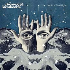 The Chemical Brothers - We Are the Night,   Psychedelic cover by a pretty amazing artist.